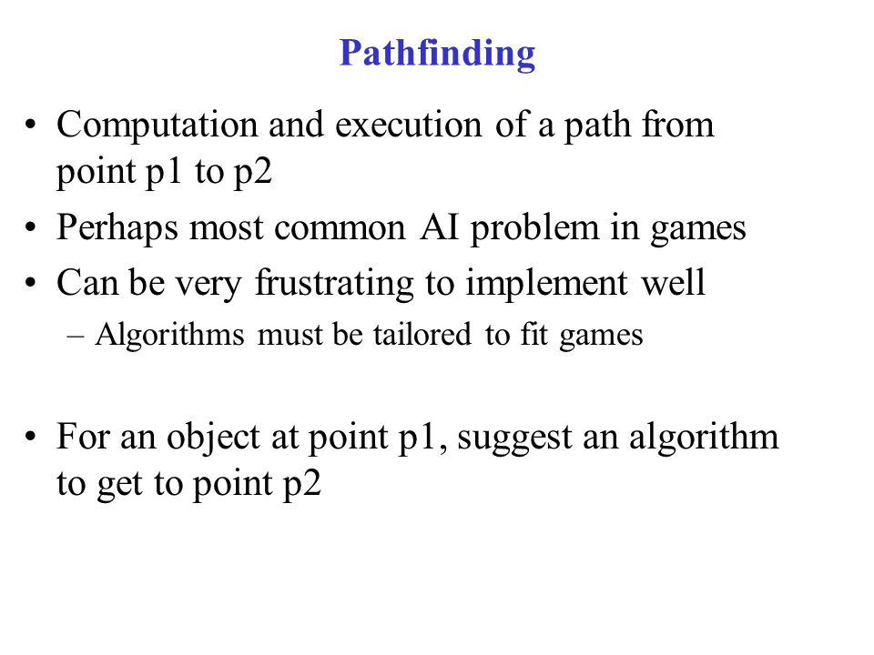 Computation and execution of a path from point p1 to p2