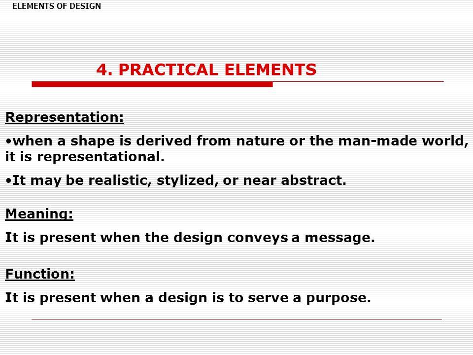 4. PRACTICAL ELEMENTS Representation: