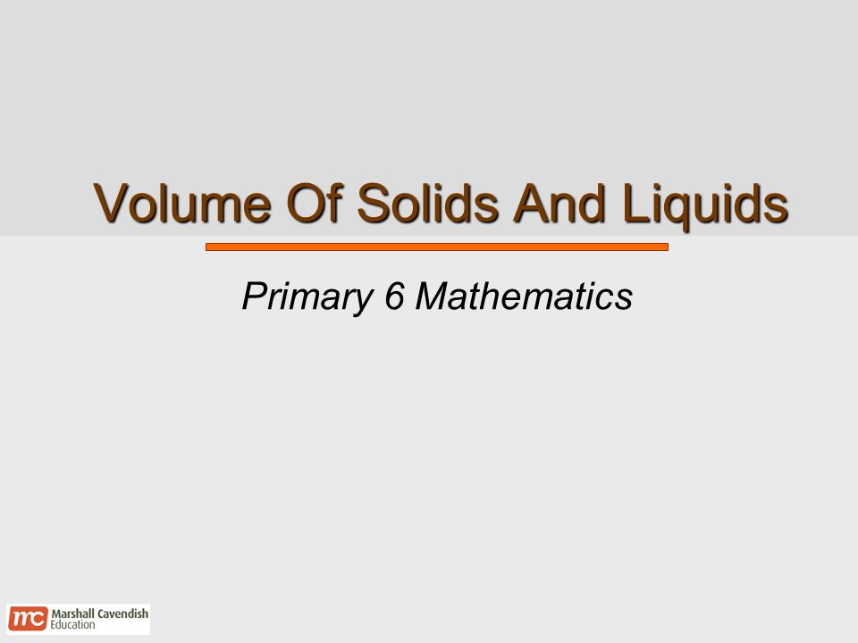 Volume Of Solids And Liquids