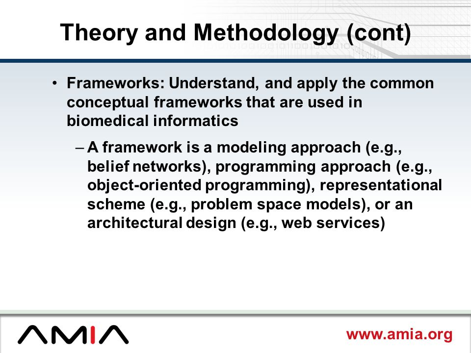 Theory and Methodology (cont)