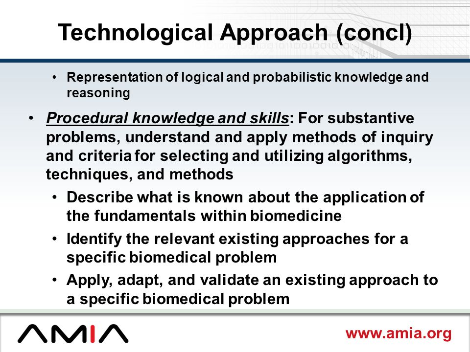 Technological Approach (concl)