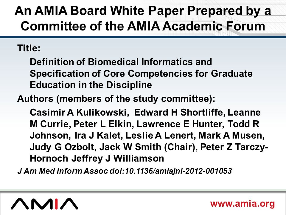An AMIA Board White Paper Prepared by a Committee of the AMIA Academic Forum