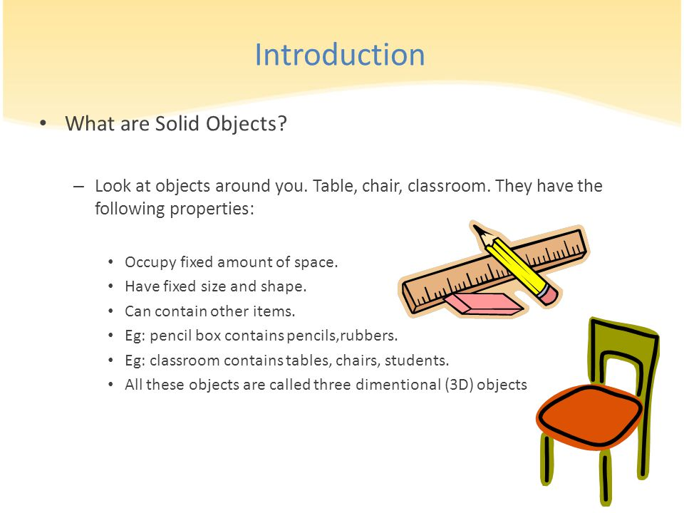 Introduction What are Solid Objects