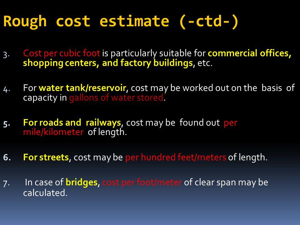 Rough cost estimate (-ctd-)