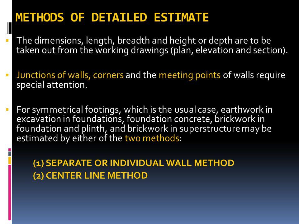 METHODS OF DETAILED ESTIMATE