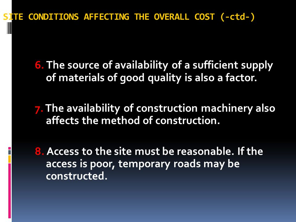 SITE CONDITIONS AFFECTING THE OVERALL COST (-ctd-)