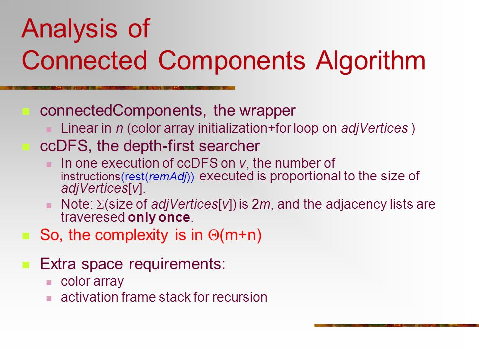 Analysis of Connected Components Algorithm