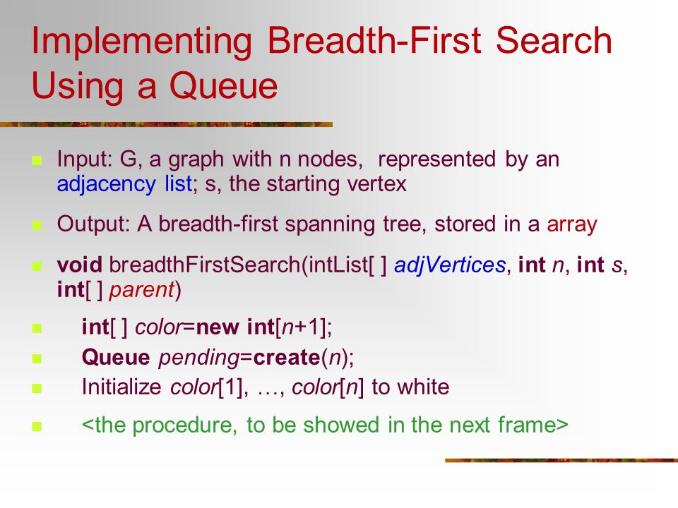 Implementing Breadth-First Search Using a Queue