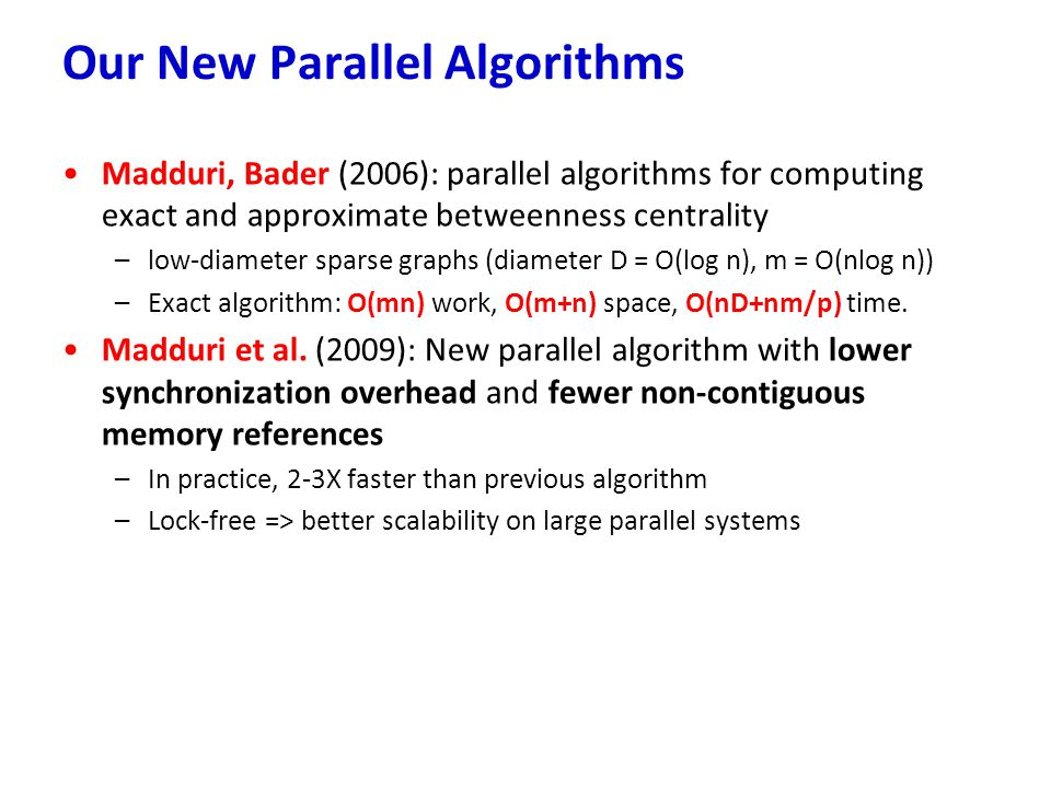Our New Parallel Algorithms