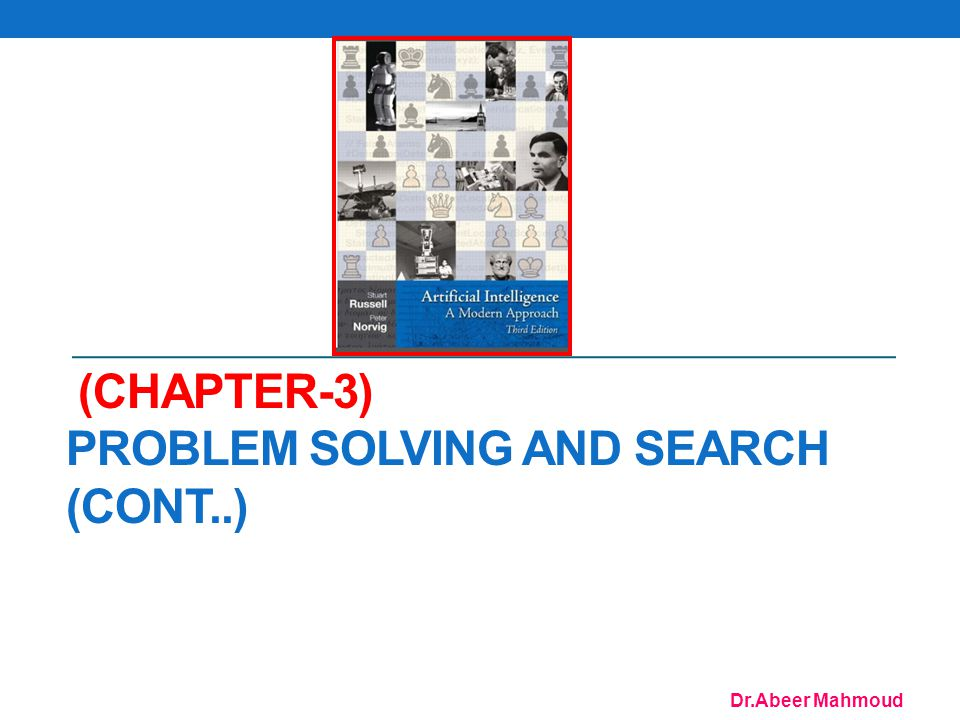 (Chapter-3) Problem Solving and Search (cont..)