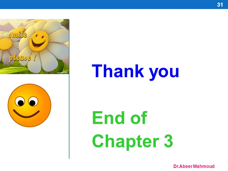 Thank you End of Chapter 3