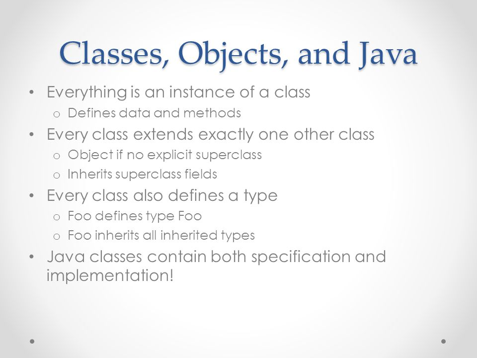 Classes, Objects, and Java