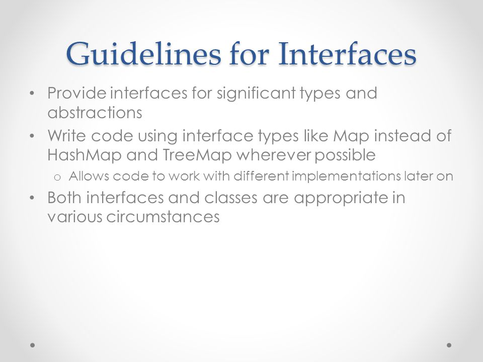 Guidelines for Interfaces