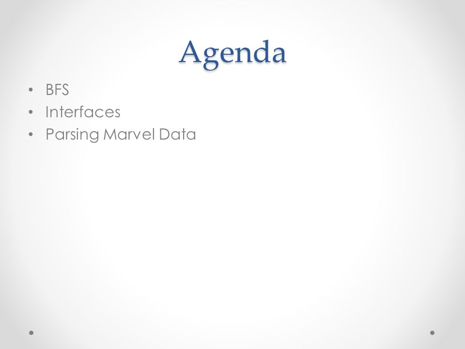 Agenda BFS Interfaces Parsing Marvel Data