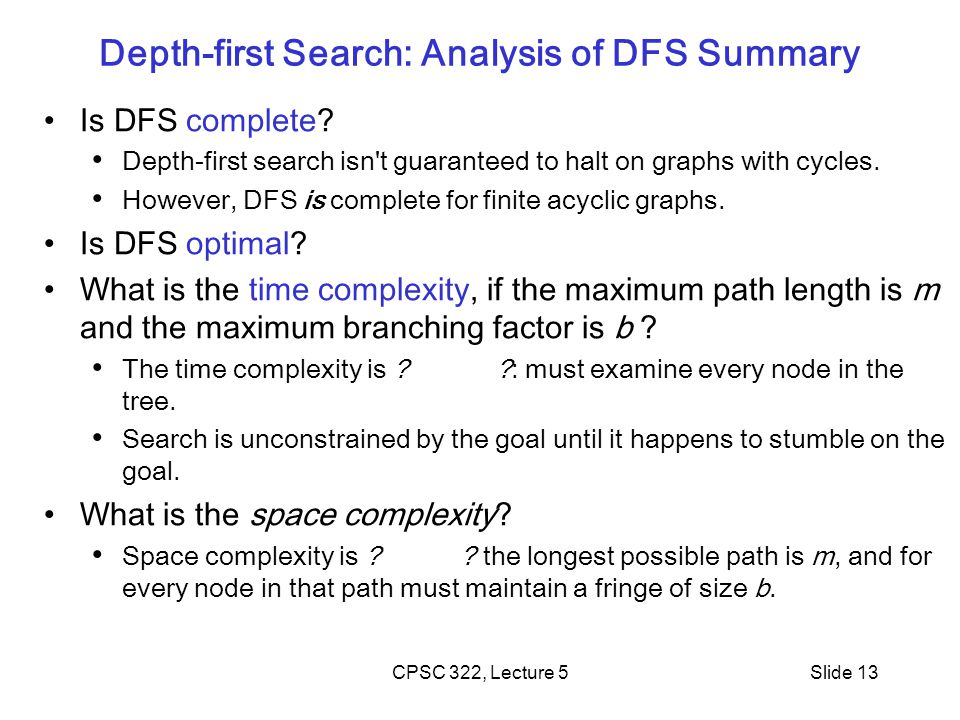 Depth-first Search: Analysis of DFS Summary