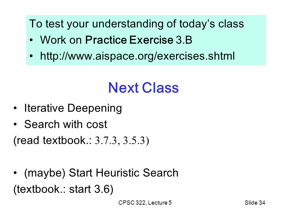 Next Class To test your understanding of today's class