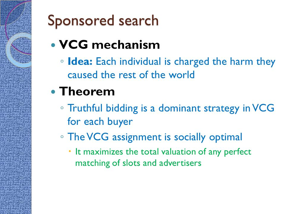 Sponsored search VCG mechanism Theorem