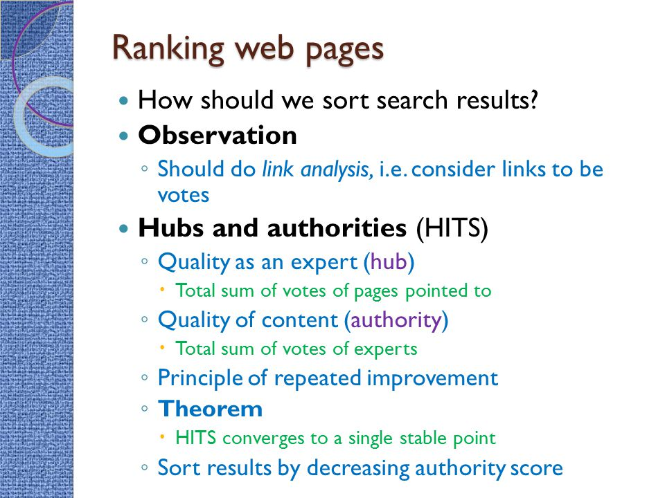 Ranking web pages How should we sort search results Observation