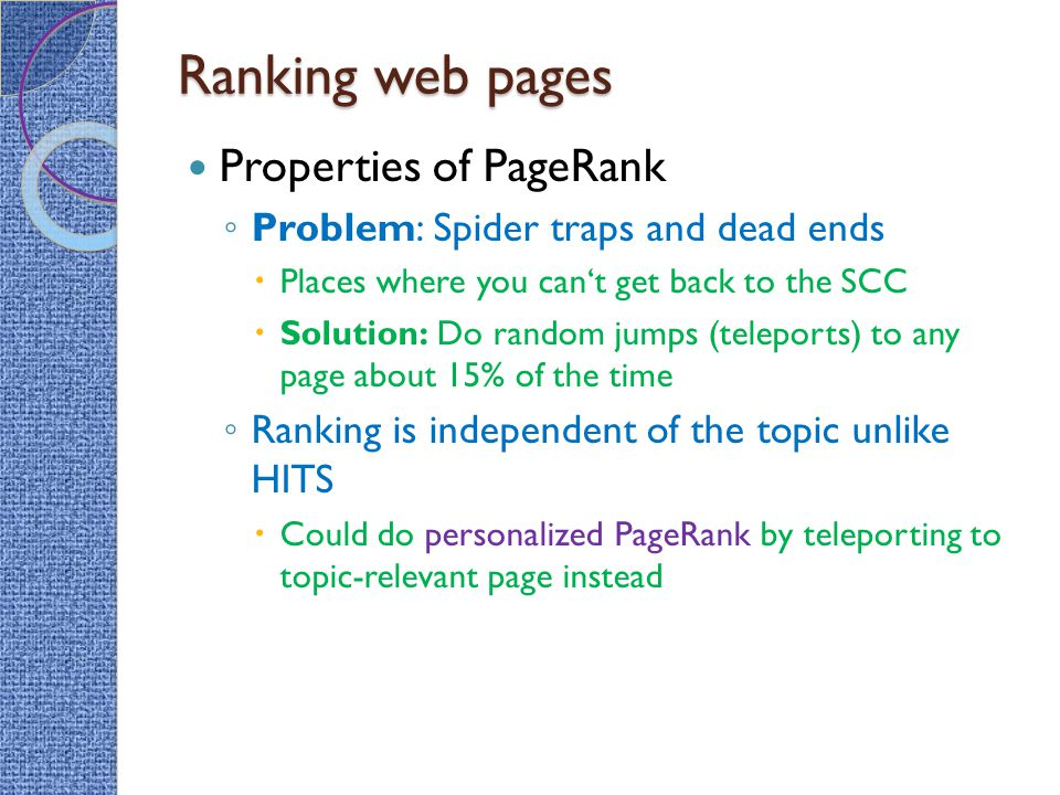 Ranking web pages Properties of PageRank