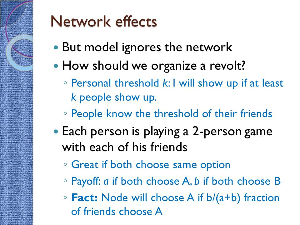 Network effects But model ignores the network