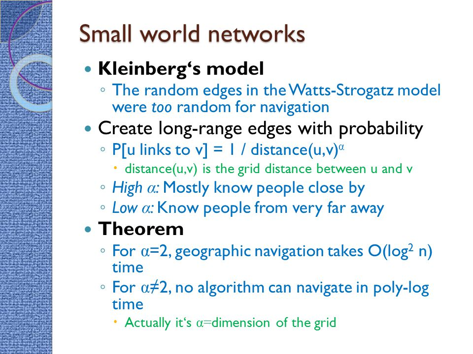 Small world networks Kleinberg's model