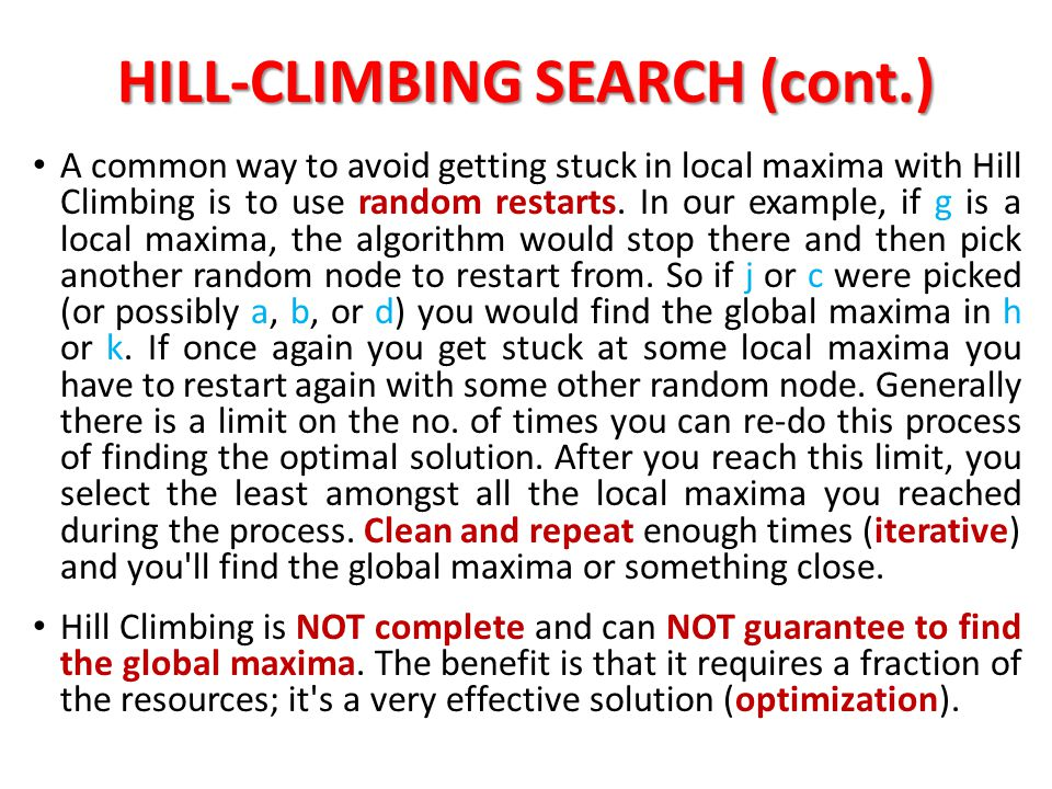 HILL-CLIMBING SEARCH (cont.)