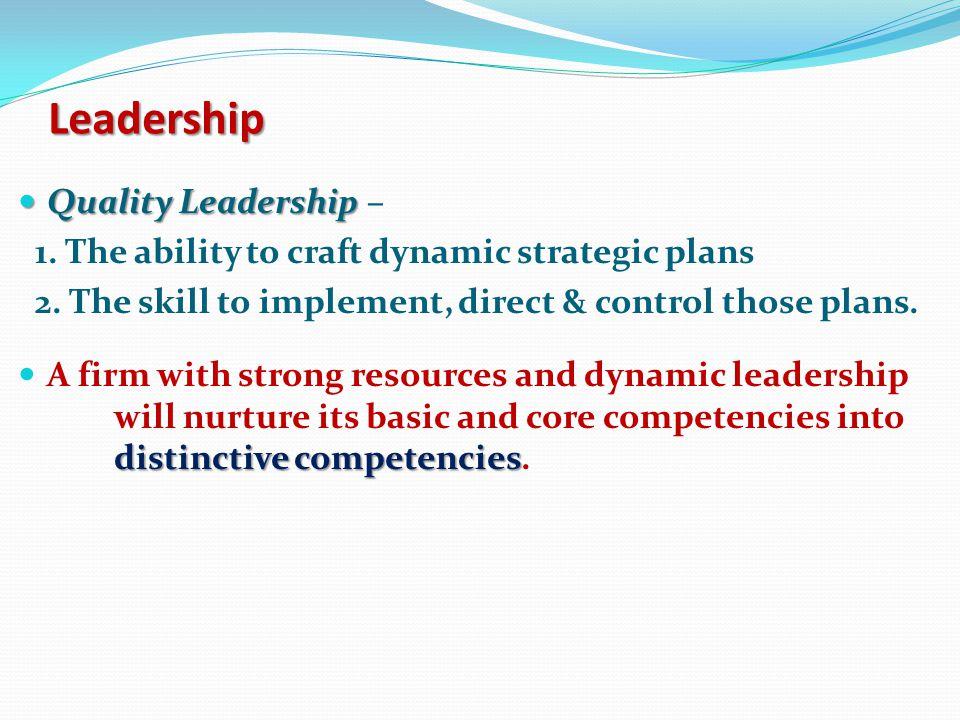 Leadership Quality Leadership –