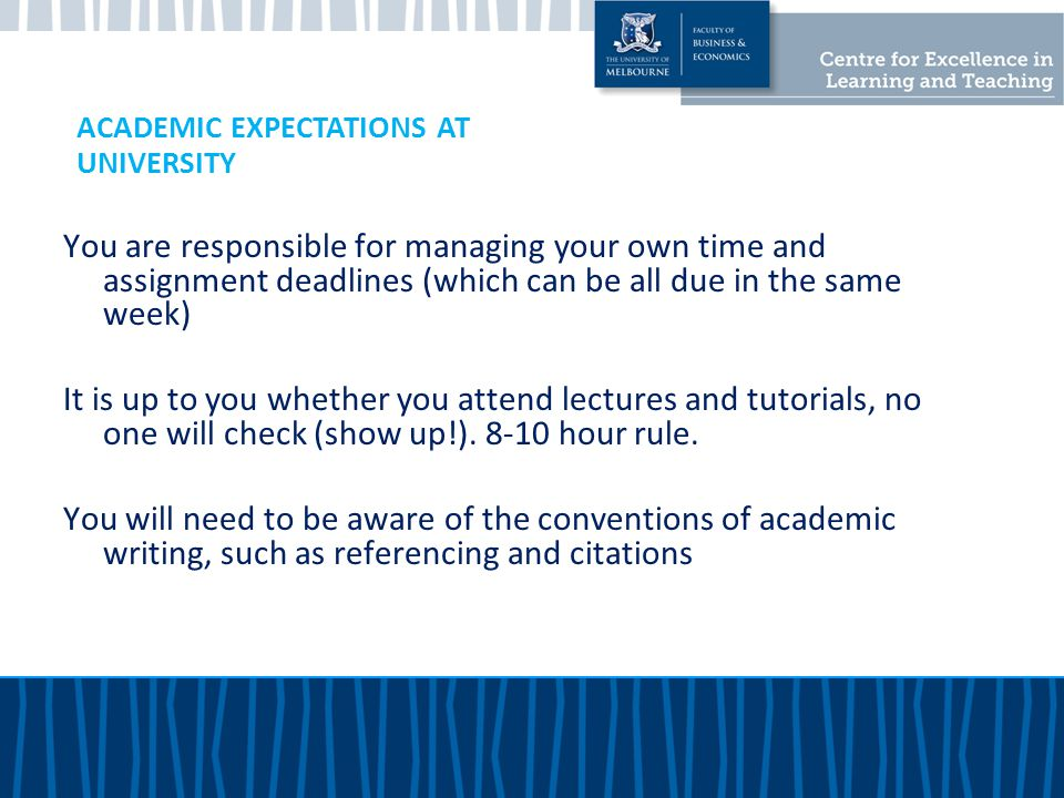 ACADEMIC EXPECTATIONS AT UNIVERSITY