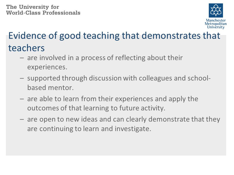 Evidence of good teaching that demonstrates that teachers