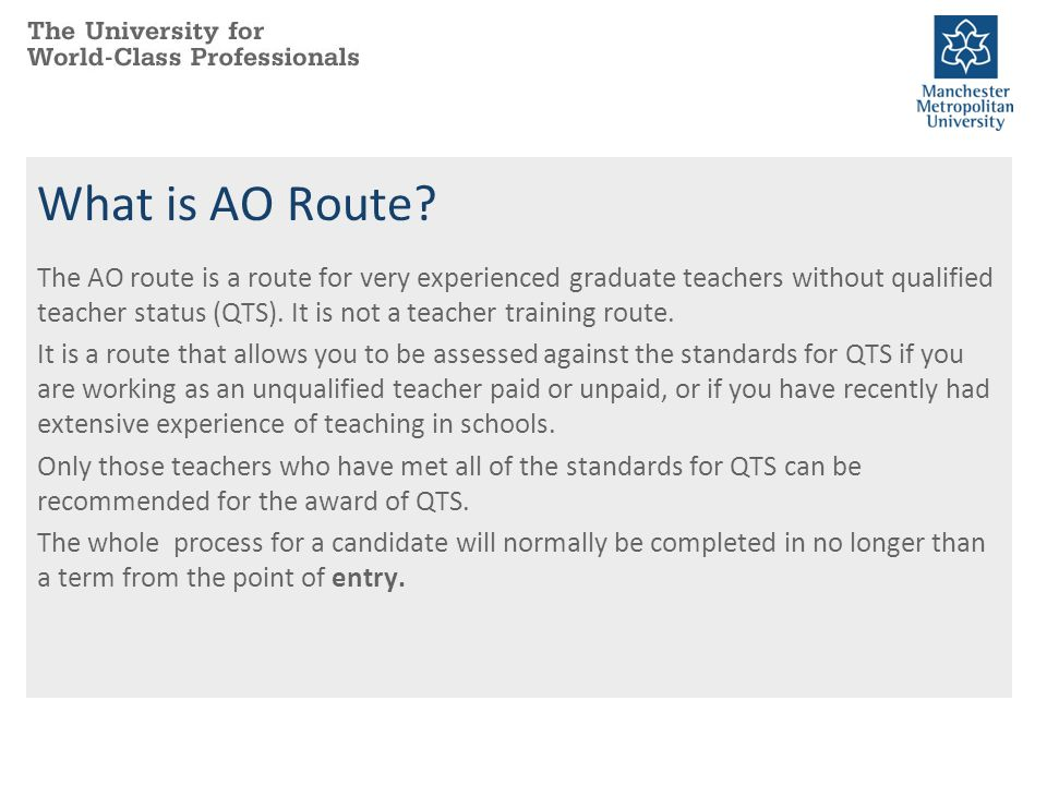What is AO Route