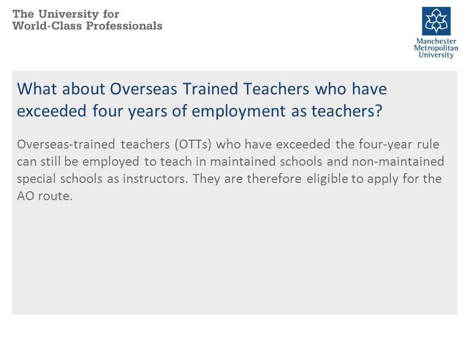 What about Overseas Trained Teachers who have exceeded four years of employment as teachers
