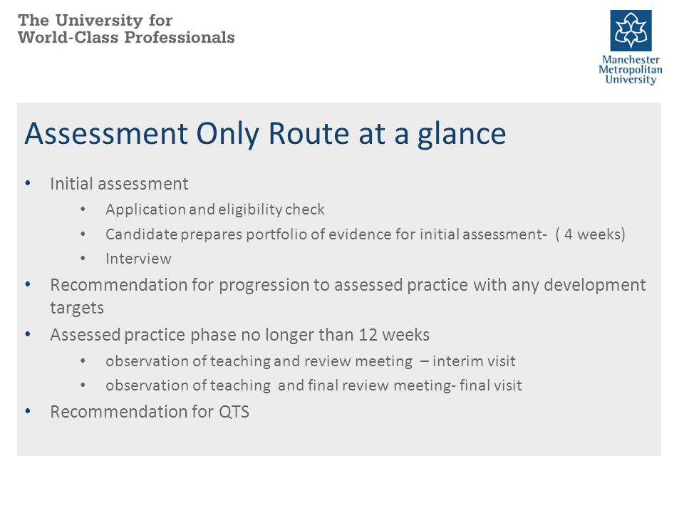 Assessment Only Route at a glance