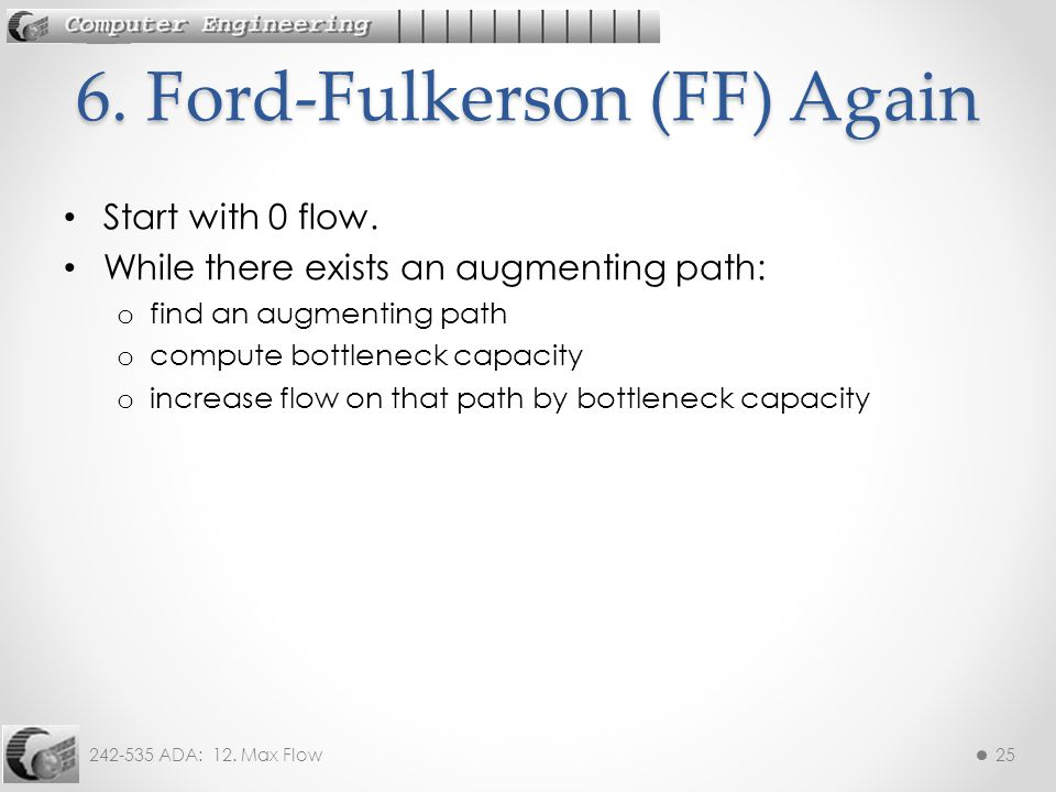 6. Ford-Fulkerson (FF) Again