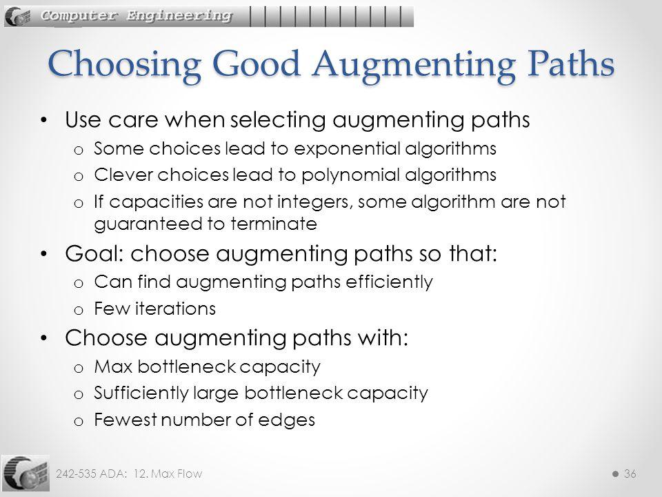Choosing Good Augmenting Paths
