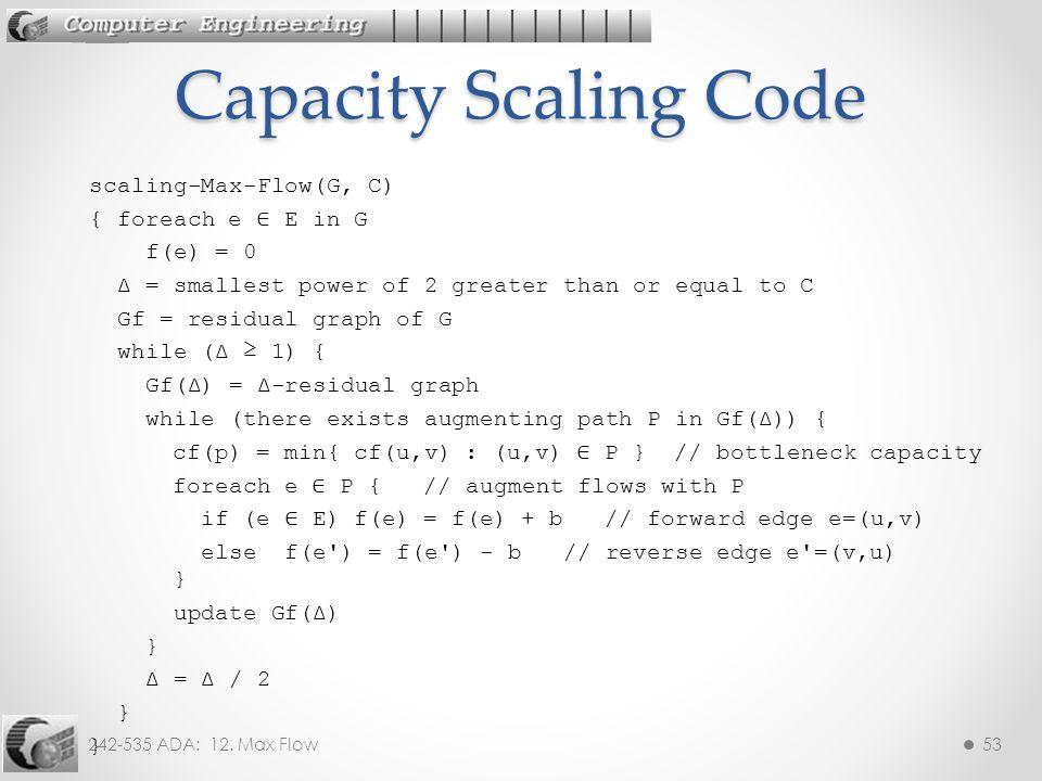 Capacity Scaling Code