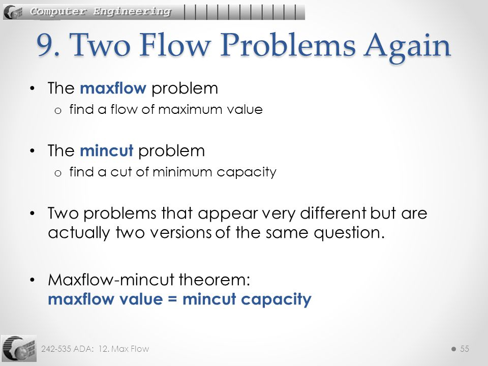 9. Two Flow Problems Again