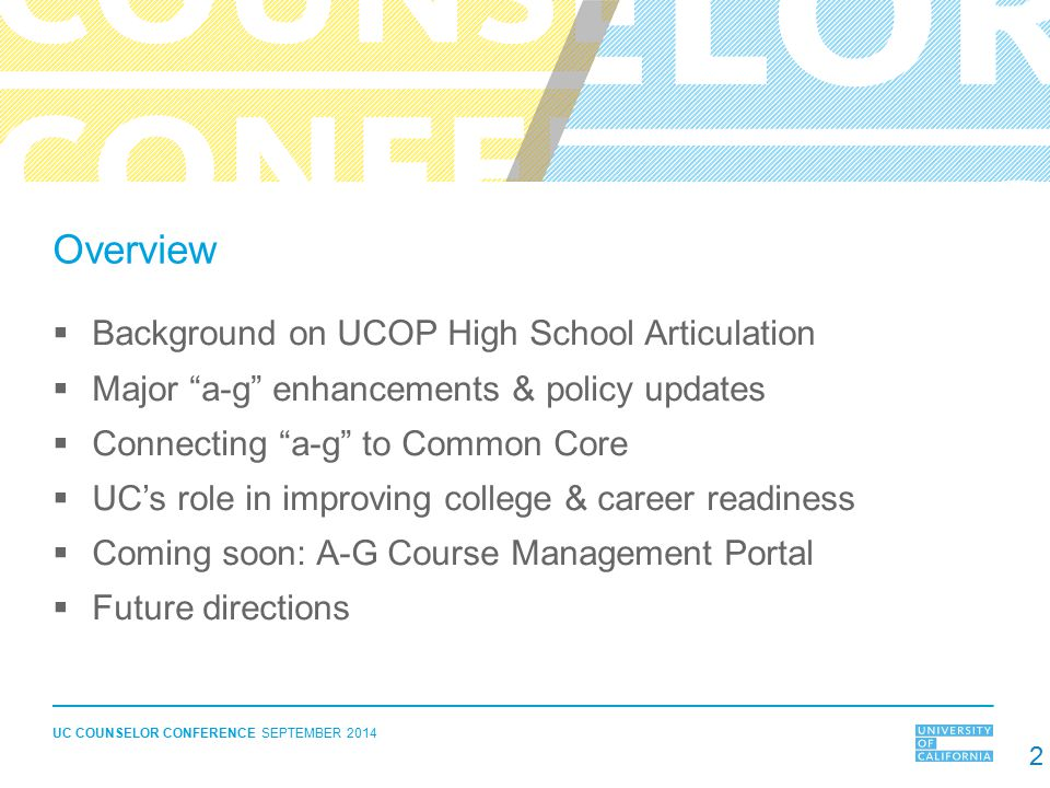 Overview Background on UCOP High School Articulation