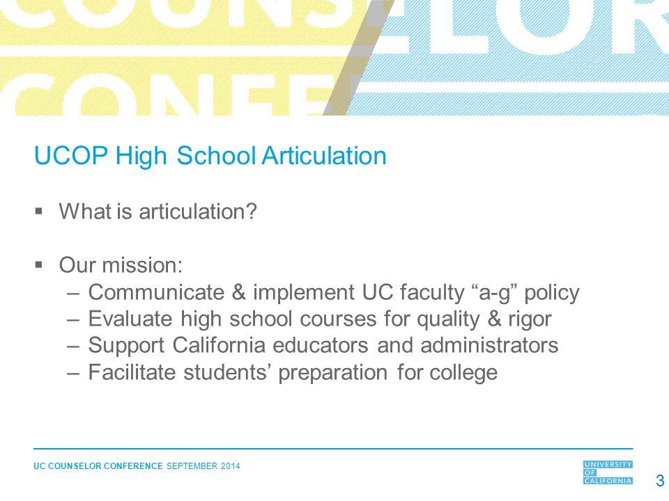 UCOP High School Articulation