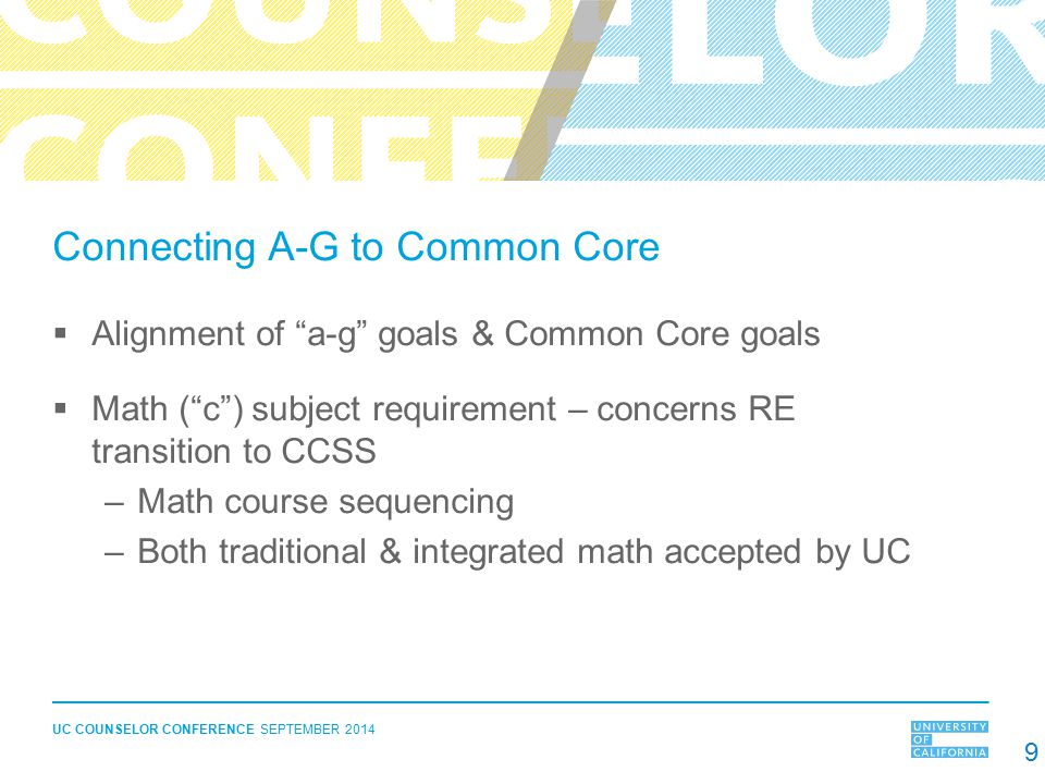Connecting A-G to Common Core