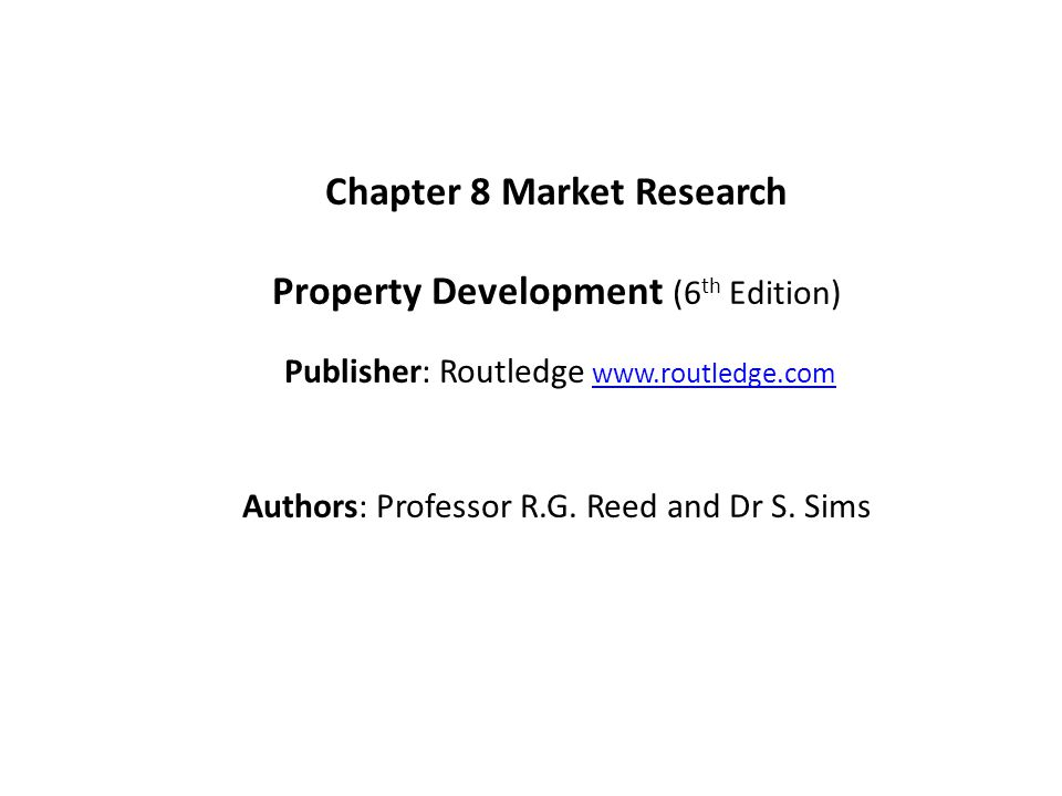 Chapter 8 Market Research Property Development (6th Edition)