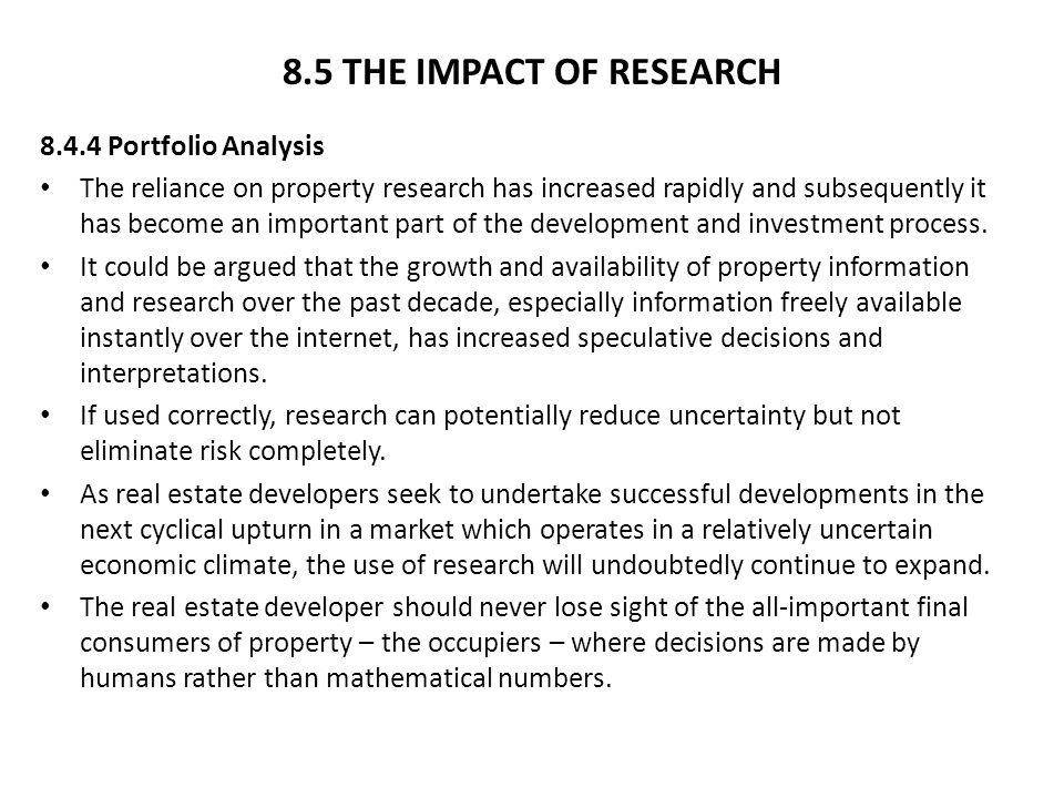 8.5 THE IMPACT OF RESEARCH 8.4.4 Portfolio Analysis