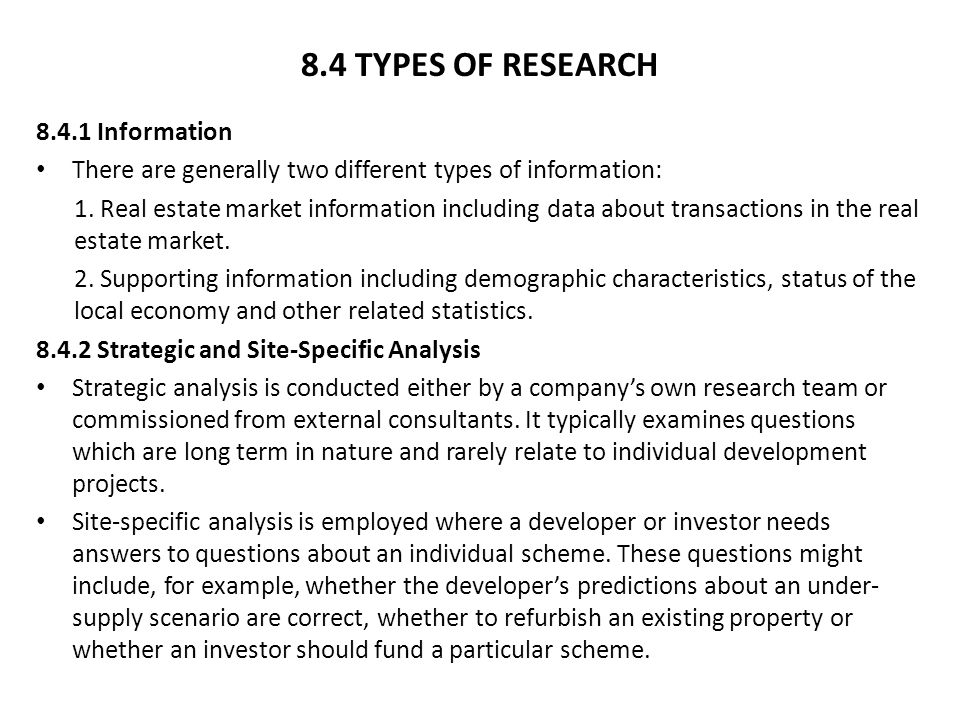 8.4 TYPES OF RESEARCH 8.4.1 Information