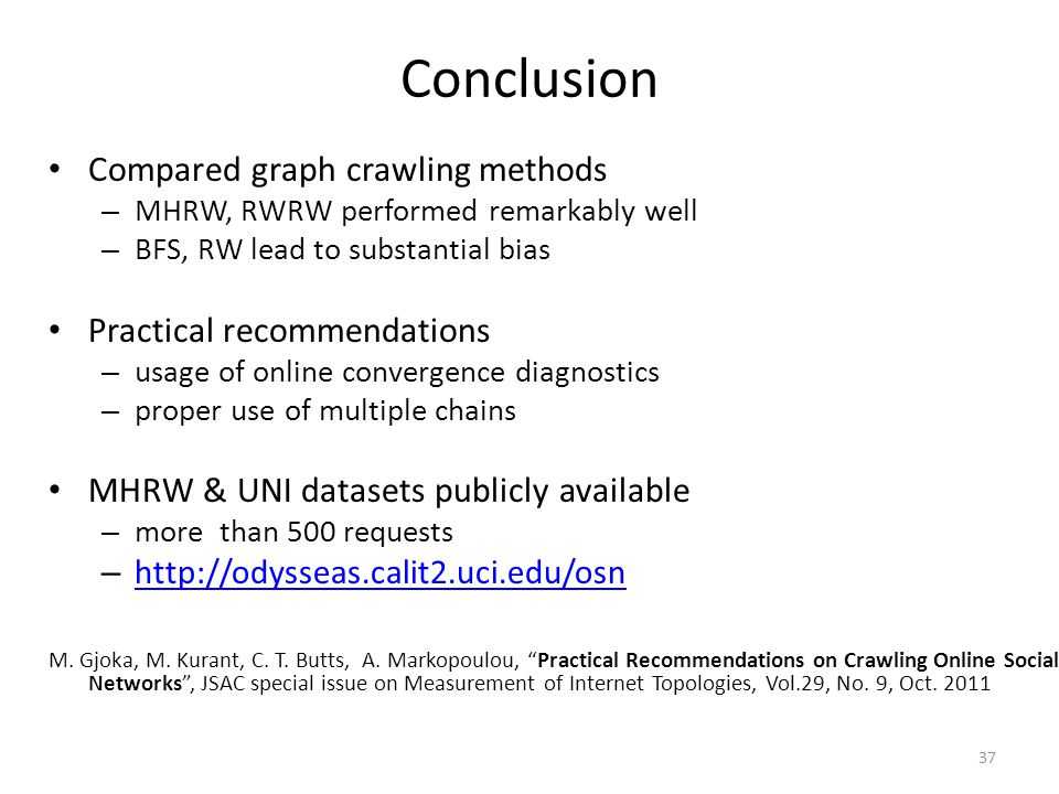 Conclusion Compared graph crawling methods Practical recommendations