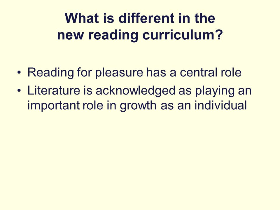 What is different in the new reading curriculum