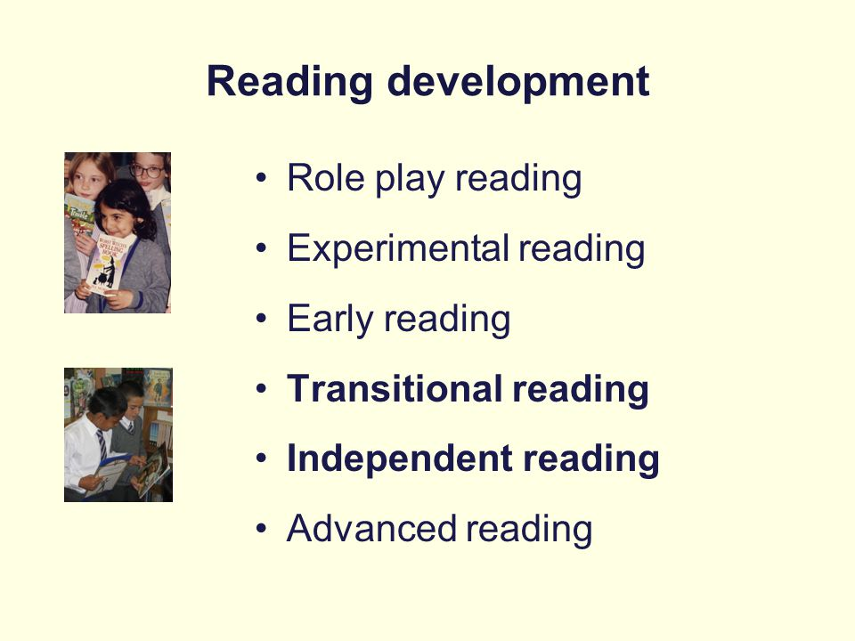 Reading development Role play reading Experimental reading