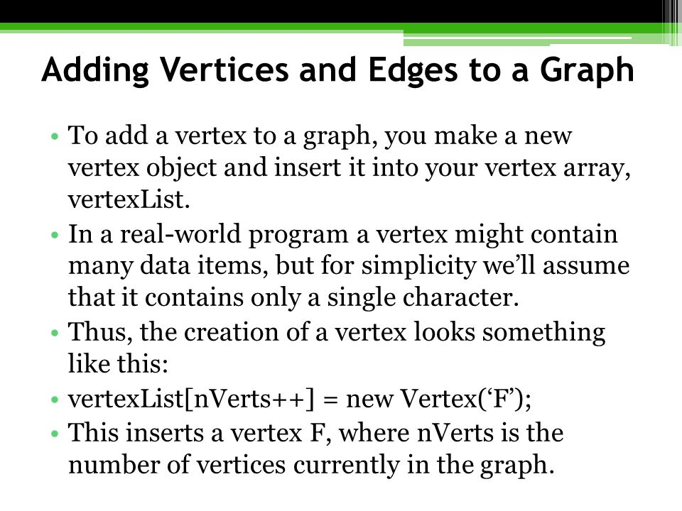 Adding Vertices and Edges to a Graph