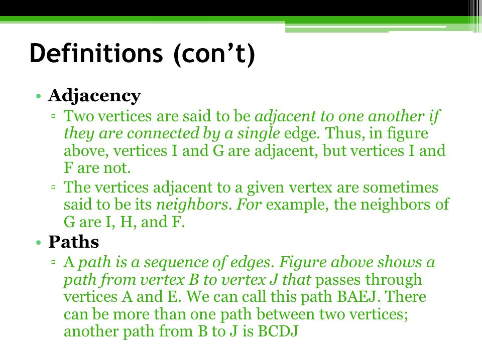 Definitions (con't) Adjacency Paths