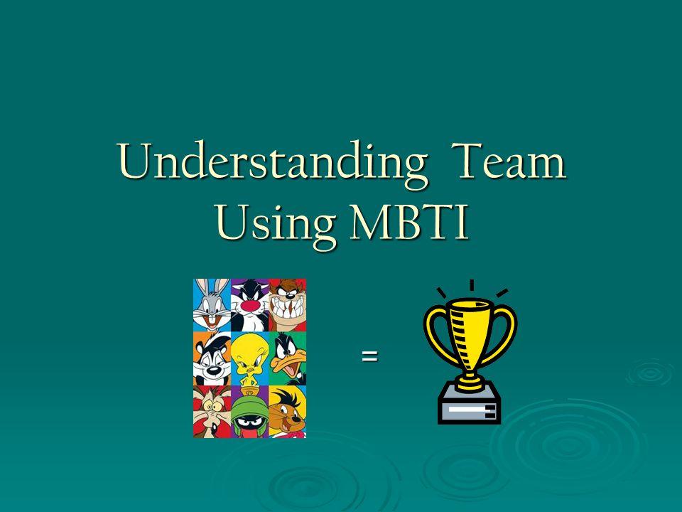 Understanding Team Using MBTI