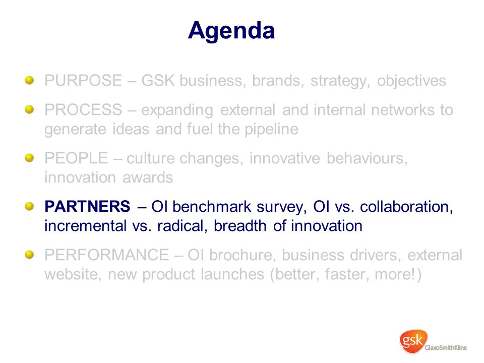Agenda PURPOSE – GSK business, brands, strategy, objectives