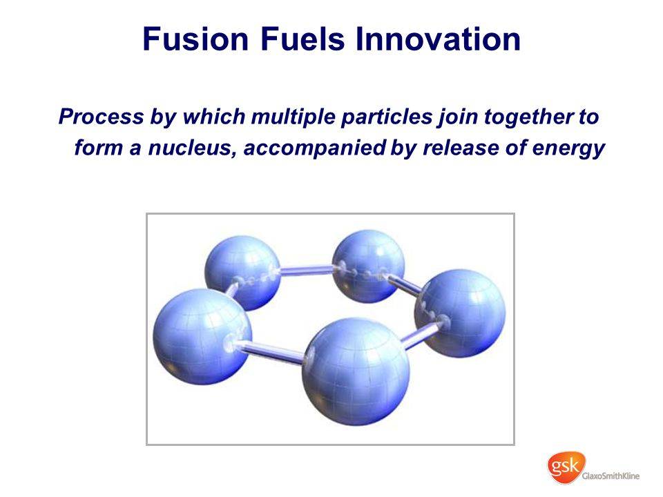 Fusion Fuels Innovation